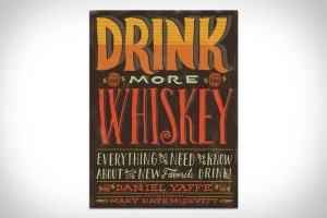 This smart guide to whiskey introduces a new generation of would-be connoisseurs to the hottest new-again spirit. And with upstart distillers reviving varieties like white dog (moonshine to prohibition-era folks), now is the best time to start learning about it. Drink More Whiskey is the reference for those want to discover the provenance, styles, differences in quality, and ideal uses of whiskey in a fresh, fun-to-read format. In addition, more than 20 recipes are sprinkled throughout, from classics like the Old Fashioned to thoroughly modern tipples like the Manchester (made from single malt Scotch whisky and fresh herbs), so readers can take their learning from book to glass. Get it here.
